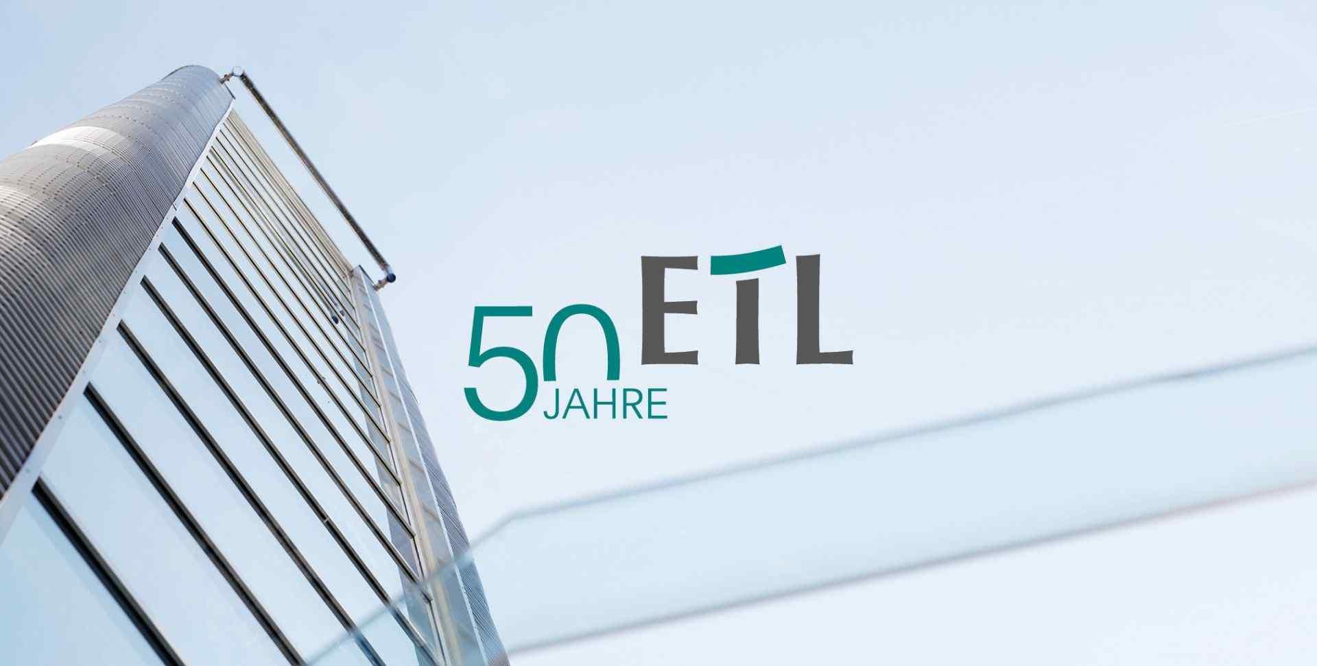 ETL-Gruppe, Jubiläum: ETL wird 50